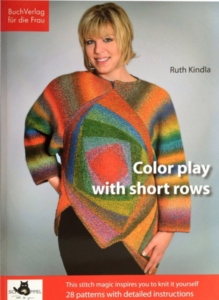 Ruth Kindla Color play with short rows Anleitungsbuch